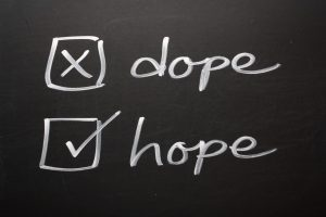 Dope is bad, Hope is Good